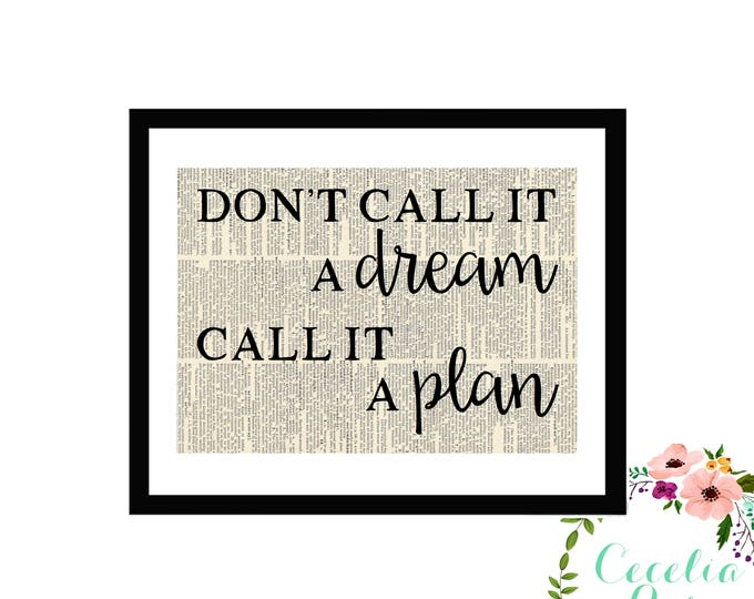 Don't Call It A Dream, Call It A Plan