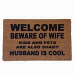 Husband is COOL™ beware of wife funny doormat gifts for him rude door mat  kids and pets shady gifts for dad  gift idea doormatt