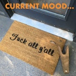 Fuck all y'all Southern charm boho style funny offensive rude doormat cursing welcome mat go away sign doormatt new house gift