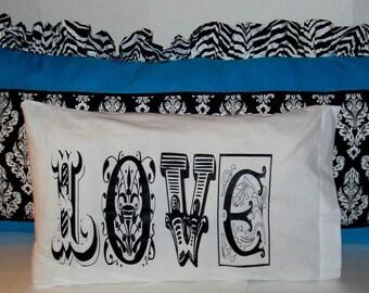 Love Pillow Case  20x32