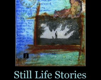 Still Life Stories (poetry chapbook) by author Cristina M. R. Norcross (SIGNED COPIES) Published 2016