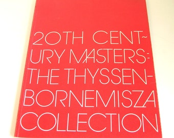 20th Century Masters - The Thyssen-Bornemisza Collection, First Edition Book, 1982