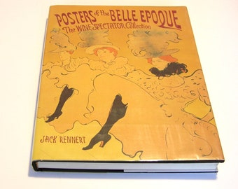 Posters of the Belle Epoque The Wine Spectator Edition 1990 by Jack Rennert