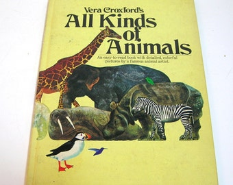 All Kinds of Animals by Vera Croxford, Vintage Children's Book