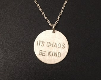 It's Chaos Be Kind necklace -- sterling silver necklace true crime fans mfm Michelle McNamara golden state