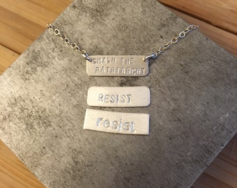 RESIST sterling silver bar necklace or bracelet --hand stamped.  feminism equality politics election democrat election 2016 anti-trump