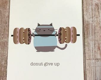 Peanut Cat Collection - Pork Bun Mocha Cat Exercising with Donut Weights (donut give up) A2 Folded Card