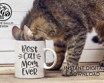 Best Cat Mom Ever SVG, DXF & PNG digital download files for Silhouette Cricut vector clipart graphic Vinyl Cutting Machine ScreenPrinting