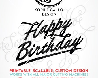 Happy Birthday Swash Script SVG DXF PNG digital download file Silhouette Cricut vector clip art graphics Vinyl Cutting Machine, Screen Print