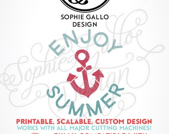 Enjoy Summer Quote SVG, DXF, PNG digital download files for Silhouette Cricut vector clipart graphics Vinyl Cutting Machine Screen Printing