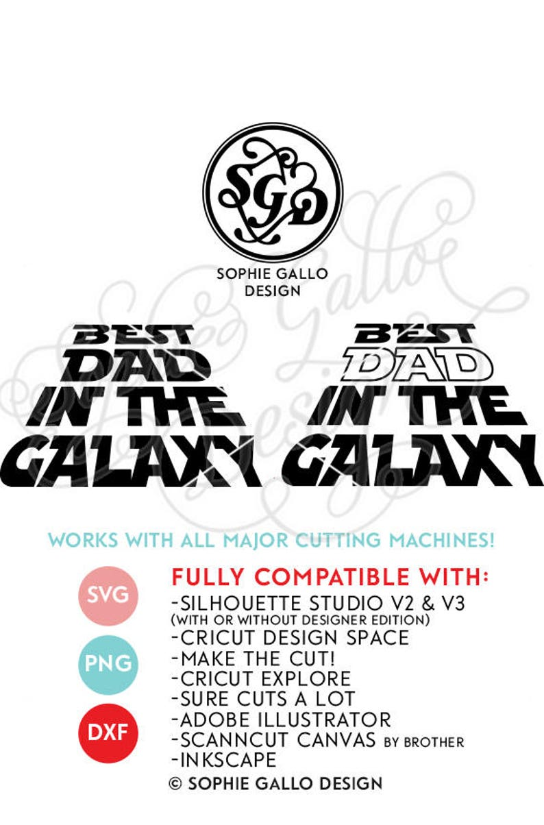 d846cf4fa Best Dad in the Galaxy Quote SVG DXF PNG digital download | Etsy