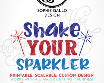 Shake your Sparkler Quote SVG DXF PNG digital download file Silhouette Cricut vector clipart graphics Vinyl Cutting Machine, Screen Print