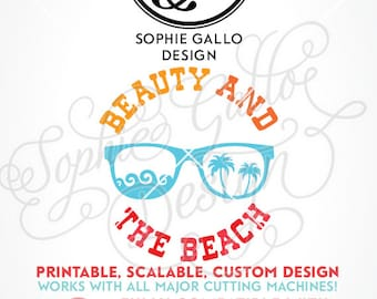 Beauty and the Beach Quote SVG, DXF, PNG digital download files Silhouette Cricut vector clipart graphics Vinyl Cutting Machine Screen Print