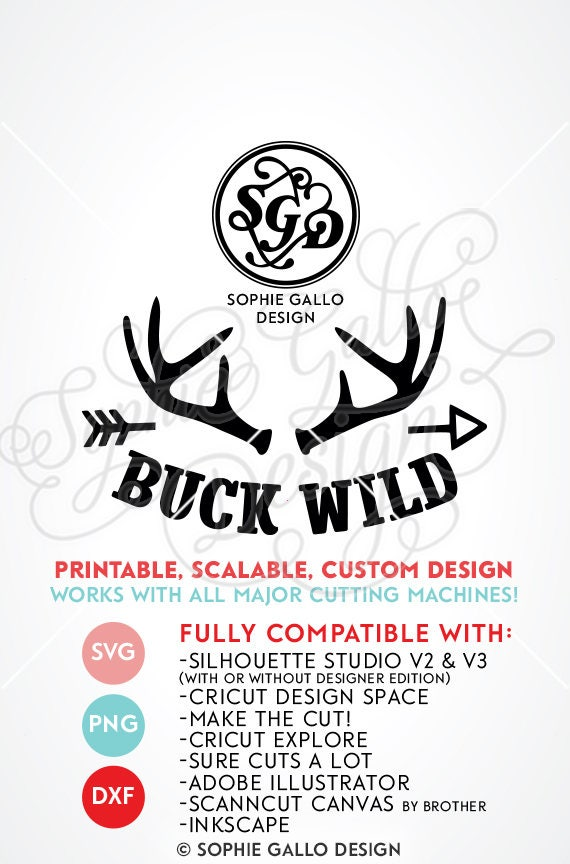 Buck Wild Quote Svg Dxf Png Digital Download Files For Etsy