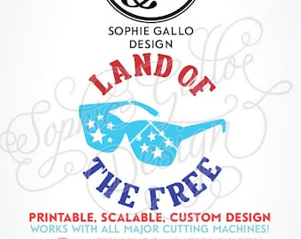 Land of the Free July 4th Quote SVG DXF PNG digital download file Silhouette Cricut vector clipart graphic Vinyl Cutting Machine ScreenPrint