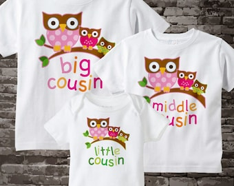 Set of Three Big Cousin Girl Owl Shirt, Middle Cousin Girl Owl, and Little Cousin Shirt Set Personalized Owl Tee Shirt or Onesie 10252013a