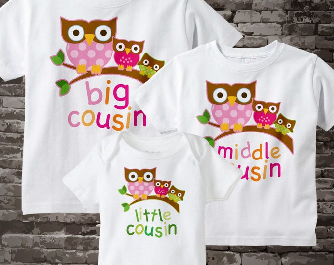 085ba497 Set of Three Big Cousin Girl Owl Shirt, Middle Cousin Girl Owl, and Little