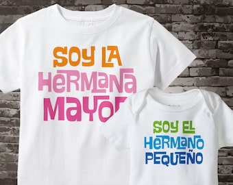 Set of Two tee shirt and Onesie I'm the Big Sister and I'm the Little Brother set in Spanish Hermana Mayor Hermano pequeño 08142014j