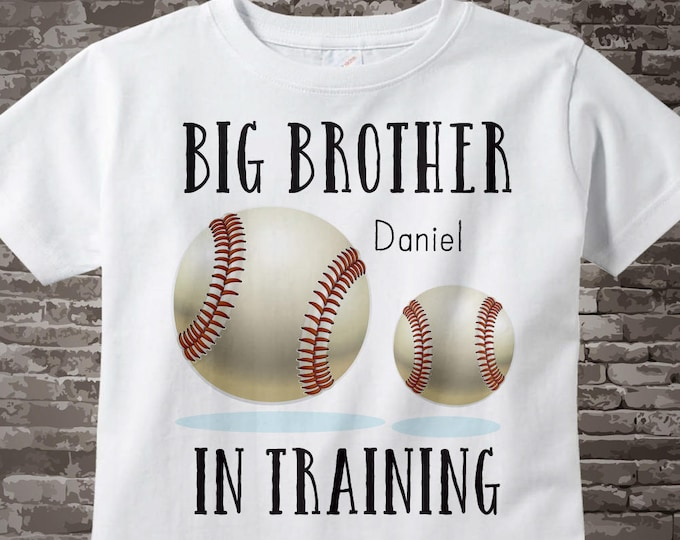 Baseball Big Brother In Training Shirt or Onesie, Personalized Pregnancy Announcement for Infant, Toddler or Youth sizes 07152015p