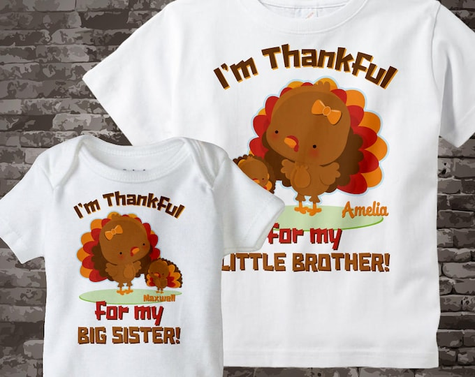 Big Sister Little Brother Outfits, I'm Thankful Set of Two, Big Sister and Little Brother Turkey Tee shirts or Onesies 11082016f