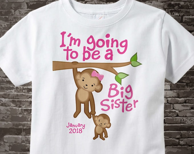 I'm Going to Be A Big Sister Shirt or Onesie Bodysuit, Personalized with Due Date, Monkey Shirt or Onesie One Piece with Baby 08302012a