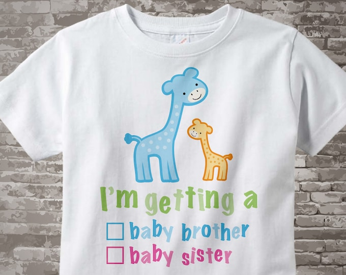 "Gender Reveal Shirt or Onesie Giraffes with the words ""I'm Getting A, Baby Brother or Baby Sister"" check the box. Announcement 02142014g"