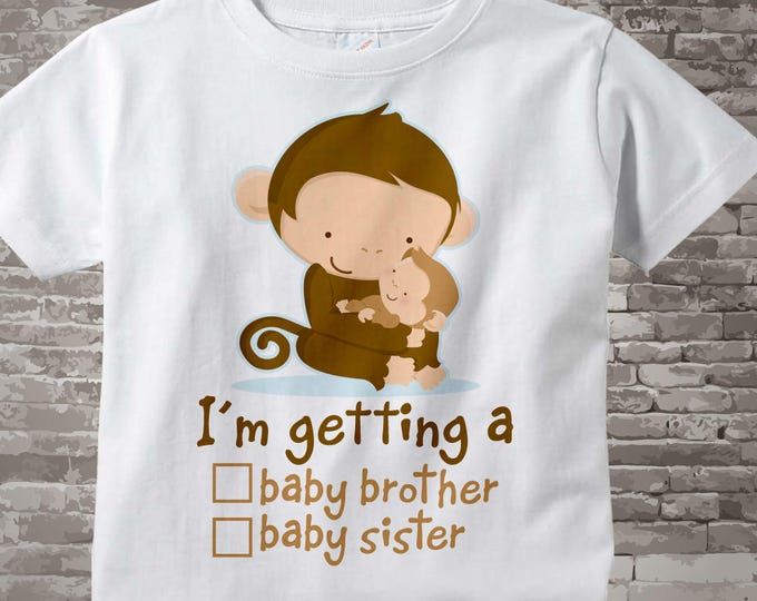 """Gender Reveal Monkey Big Brother with the words """"I'm Getting A, Baby Brother or Baby Sister"""" check the box. Announcement 11122015e"""
