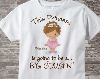 Big Cousin shirt, Girl's Light Brown Haired Princess is going to be a Big Cousin Shirt or Onesie, personalized Announcement 01282014a