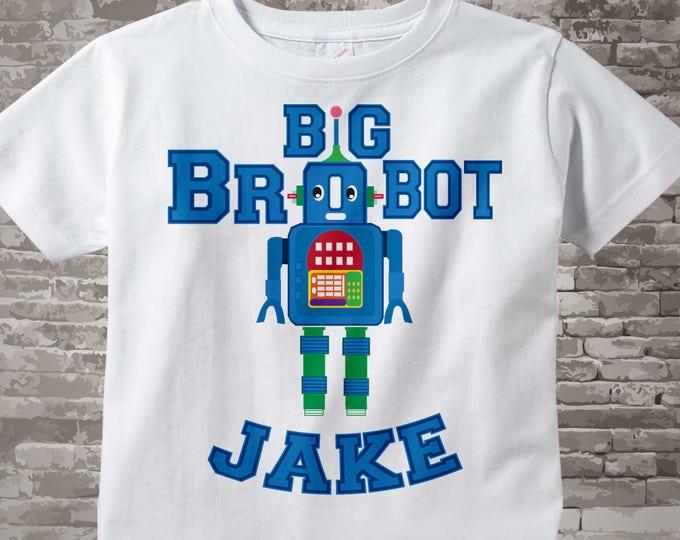 Robot Brobot Shirt or Onesie, Big Brother Shirt, Personalized Big Brother Robot T-shirt for infant, toddler or youth 11112013a