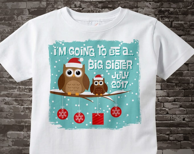 I'm Going To Be A Big Sister Shirt with Christmas Theme Owls and Due Date 11182015a