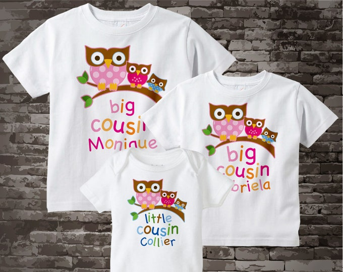 Set of Three with 2 big Cousin Girl Owl Shirt, and Little Cousin Boy Owl Shirt or Onesie 09202012z