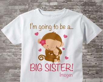I'm Going to Be A Big Sister Shirt, Big Sister Onesie, Personalized, Monkey Shirt with Little Brother or Unknown Sex Baby 01062012b