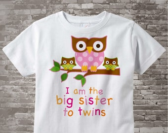 Big Sister Shirt I am the Big Sister To Twins Owl Tee Shirt or Big Sister Onesie Pregnancy Announcement, Owl Big Sister 01312014c