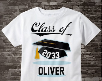 Class of 2033 Future Graduate Shirt, Personalized Graduation Shirt Future Graduation Shirt any year Child's Back To School Shirt 07242017a
