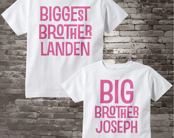 Pink Set of two Biggest Brother and Big Brother Shirt set for brothers of little sister 07142017c