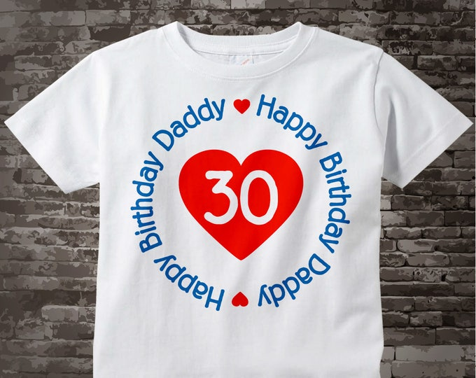 Happy Birthday Daddy Shirt or Onesie with Red Heart Personalized with Dad's Age 06202017e