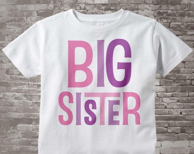 Big Sister Shirt Big Sister tShirt or Onesie Bodysuit, Big Sister Onesie or Shirt Infant Toddler or Youth for Big Sister 12312013a