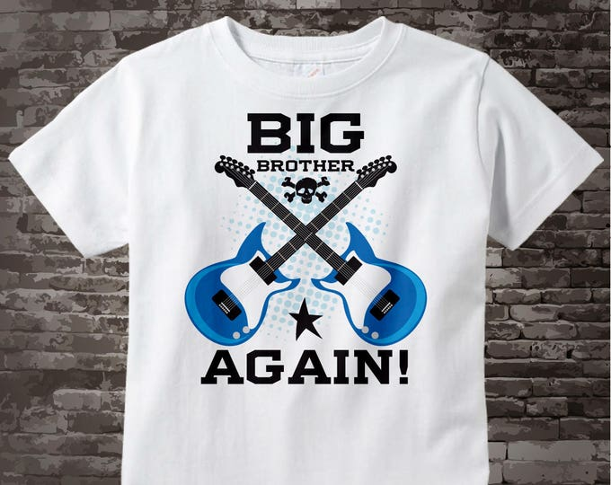 Big Brother Again Guitar Rocker Shirt or Onesie, Infant, Toddler or Youth sizes t-shirt 08012013a