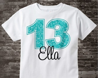 13th Birthday Shirt, Turquoise Thirteenth Birthday Shirt, Personalized Girls Birthday Gift, Light Teal Age Name Turquoise Birthday 07262017a
