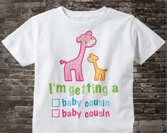 "Gender Reveal Shirt or Onesie Giraffes with the words ""I'm Getting A, Baby Cousin (boy) or Baby Cousin (girl)"" check the box 06302017a"