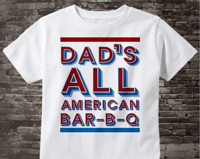 Dad's All American Bar-B-Q t-shirt the perfect summer outdoor gift for Dad | 4th of July Barbecue Shirt for Dad  06202017d