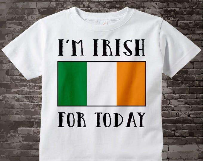 I'm Irish for Today St Patricks Day Shirt, Irish Flag Tee Shirt or Onesie for toddlers and kids, St Patrick's Day tee or Onesie 02162015a
