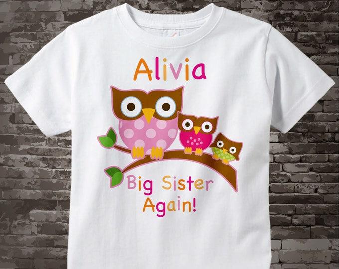 Big Sister Again Shirt, Big Sister Again Owl Shirt or Big Sister Onesie Pregnancy Announcement, Owl Big Sister 08162016d1