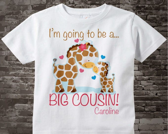 I'm Going to Be A Big Cousin Shirt, Big Cousin Onesie, Personalized Shirt, Giraffe Shirt with Little Brother 10022014a