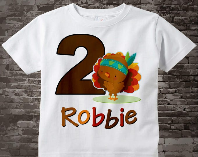Thanksgiving Personalized Second Birthday Turkey Tee Shirt or Onesie, 2nd Birthday Thanksgiving Theme Tee Shirt, Any Age 10072013c