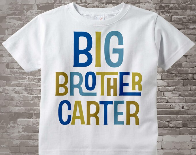 Personalized Big Brother Tshirt or Onesie, Infant, Toddler or Youth sizes 12172013b