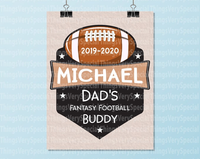 "Dad's Fantasy football Buddy Art Print 8"" x 10"", Children's room art print, Personalized Art Print for Football Season 09262019a"
