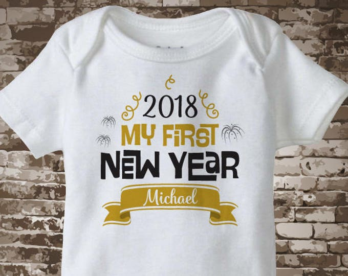 My first New Year Onesie, My 1st New Year outfit, Personalized 1st New Years Shirt or Onesie, New Years Outfit 12152016a