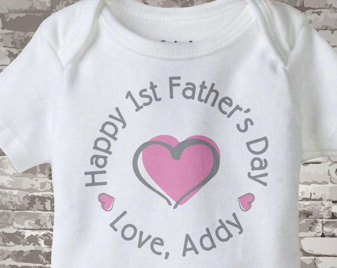 Happy First Father's Day, 1st Fathers Day with Pink Heart Personalized DadTee Shirt or Onesie New Dad Gift 02202014b