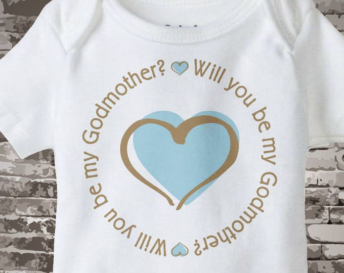 Boy's Will You Be My Godmother with Blue Heart Tee Shirt or Onesie 03052015a